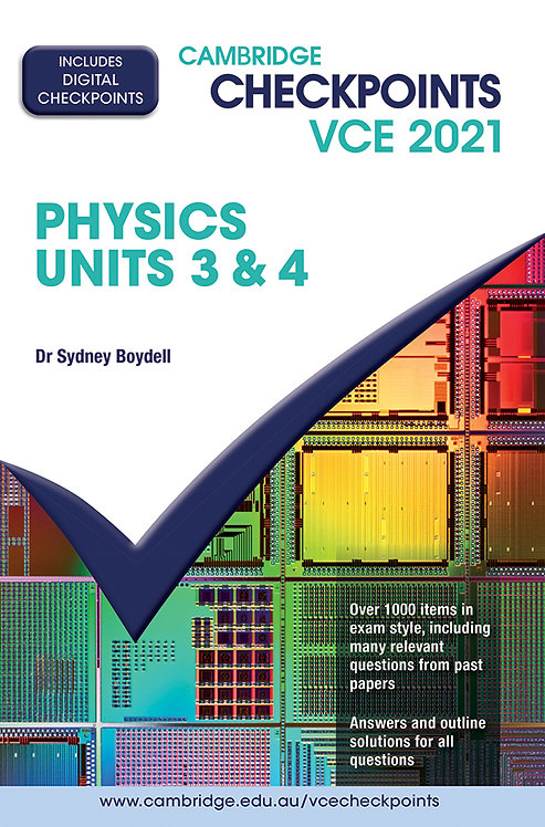 Cambridge Checkpoints VCE Physics Units 3&4 2021