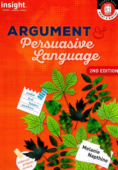 Insight Argument & Persuasive Language 2E (PRINT + DIGITAL)