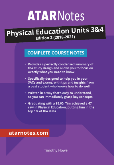 ATARNotes Physical Education Complete Course Notes Units 3&4 2E
