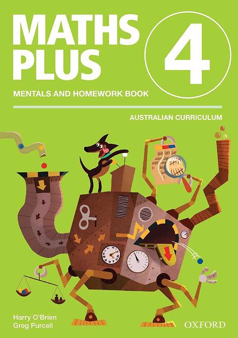 Maths Plus Aus Curriculum Edition Mentals & Homework Book 4 Revised Ed 2016