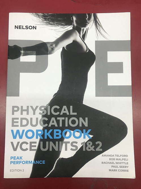 Nelson Physical Education Units 1&2 Peak Performance Workbook 2E (SECOND HAND)