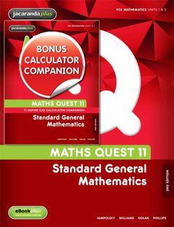 Maths Quest 11 Standard General Maths 2E & eBookPLUS + Calculator Companion