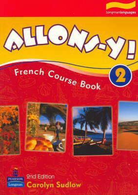 Allons-Y! 2 Coursebook 2E