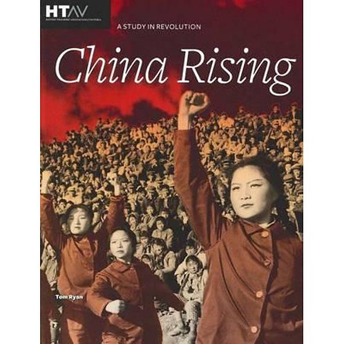 China Rising : A Study in Revolution