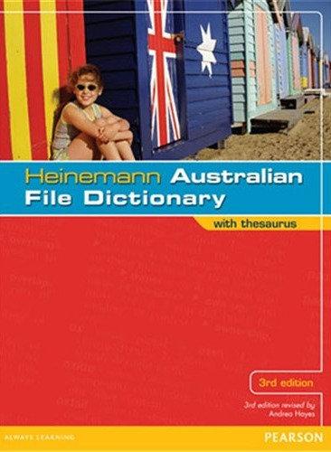 Heinemann Australian File Dictionary with Thesaurus 3E