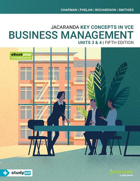 Key Concepts Business Management VCE Units 3&4 5E + StudyOn (PRINT + DIGITAL)