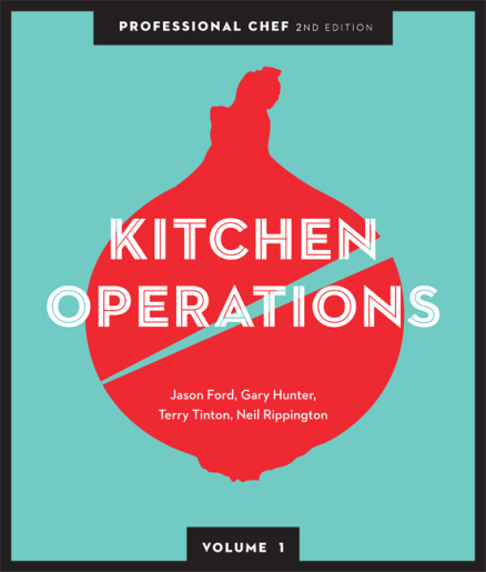 Professional Chef: Kitchen Operations (Volume 1) with Student Resource 2E
