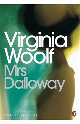 Mrs Dalloway : Penguin Modern Classics