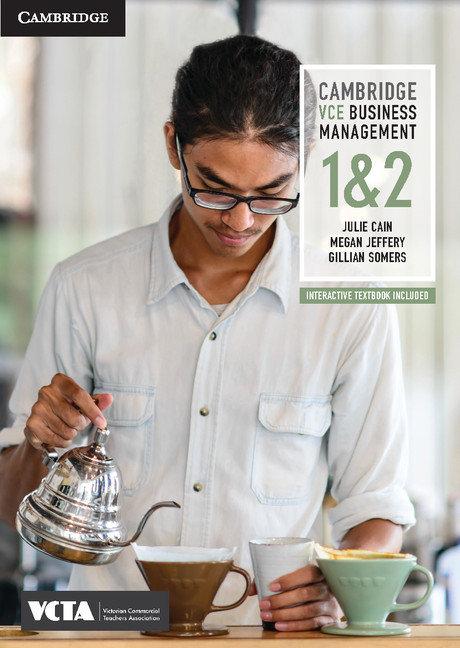 Cambridge VCE Business Management Units 1&2 (PRINT + DIGITAL)