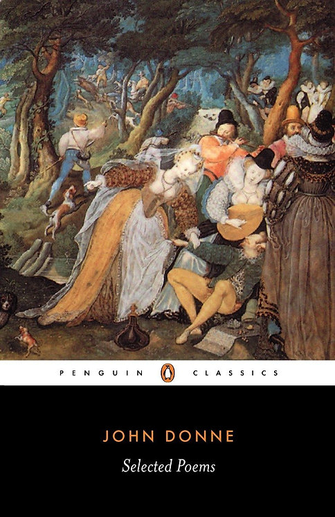 Penguin Classics: Selected Poems John Donne