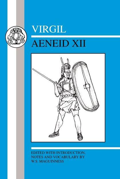 Virgil: Aeneid XII New edition