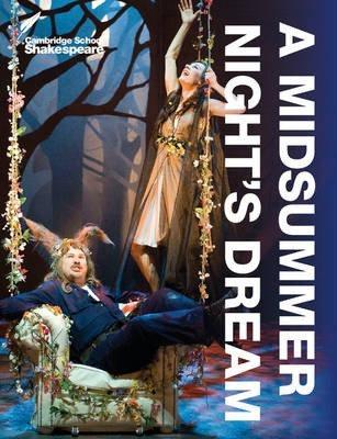 Cambridge School Shakespeare A Midsummer Night's Dream 4E