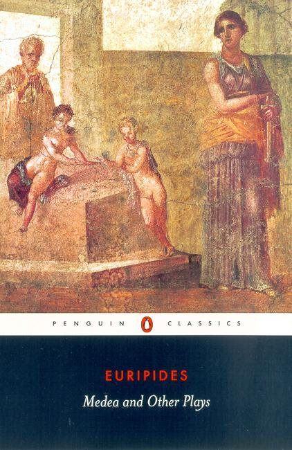 Medea and Other Plays (Translated by Davie)