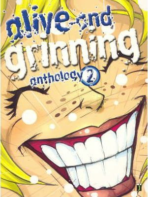 Alive and Grinning Anthology 2