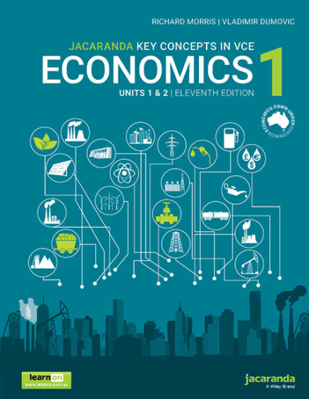 Key Concepts in VCE Economics 1 Units 1&2 11E + StudyOn (PRINT + DIGITAL)