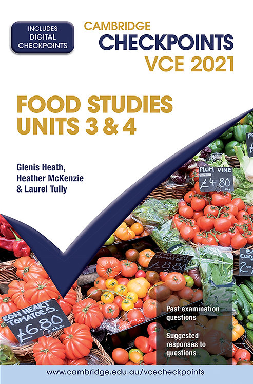 Cambridge Checkpoints VCE Food Studies Units 3&4 2021