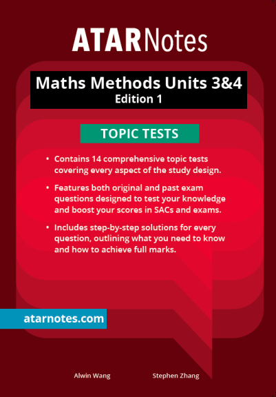 ATARNotes Maths Methods Topic Tests Units 3&4