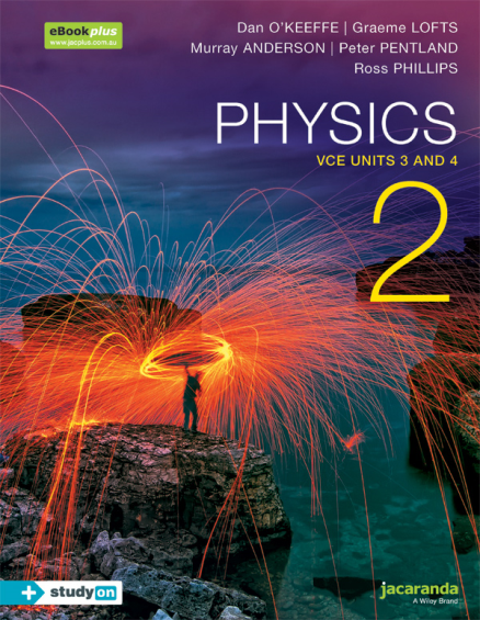 Physics 2 VCE Units 3&4 2E eBookPLUS & Print + StudyOn (PRINT + DIGITAL)
