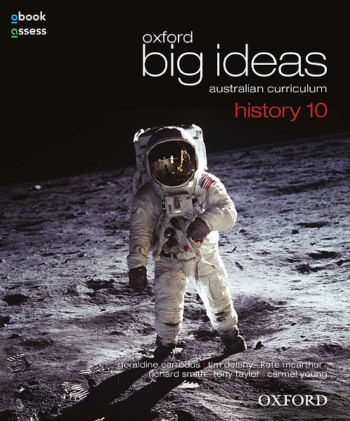 Oxford Big Ideas History 10 AC Student book + obook assess (PRINT + DIGITAL)