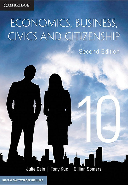 Cambridge Economics, Business, Civics and Citizenship 10 2E (PRINT + DIGITAL)