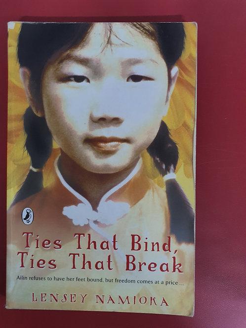 Ties that Bind, Ties that Break (SECOND HAND)