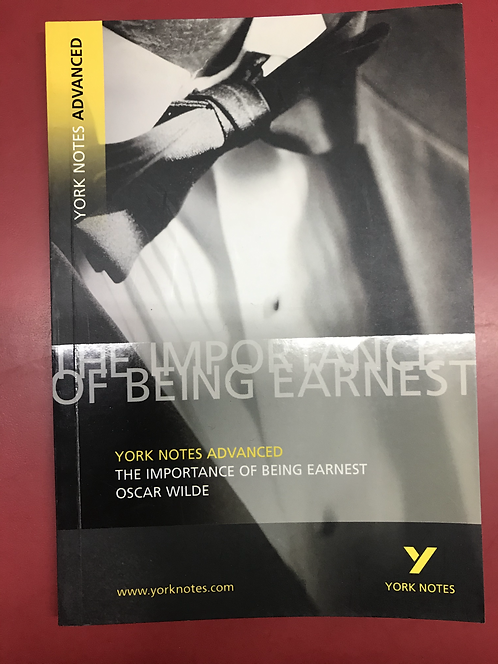 York Notes Advanced: The Importance of Being Earnest (SECOND HAND)