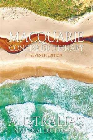 Macquarie Concise Dictionary 7E Hardback