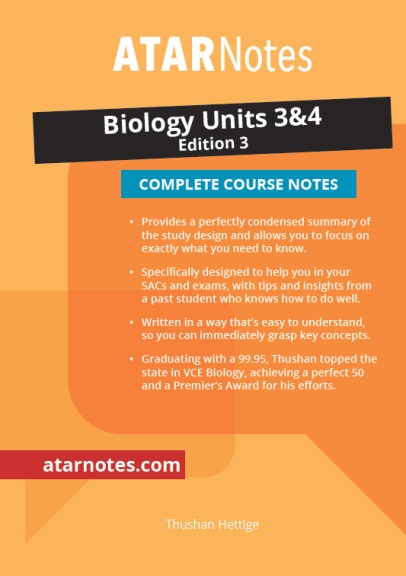 ATARNotes Biology Complete Course Notes Units 3&4 3E