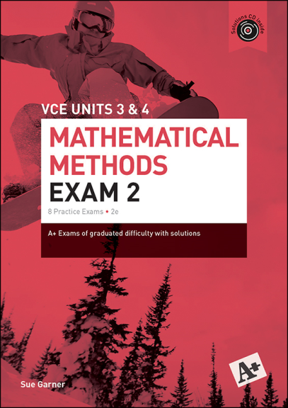 A+ Mathematical Methods Exam 2 VCE Units 3&4 (PRINT)