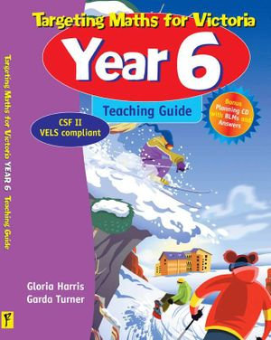 Targeting Maths for Victoria Year 6: Teaching Guide