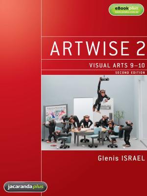 Artwise 2 Visual Arts 9-10 2E (PRINT + DIGITAL)