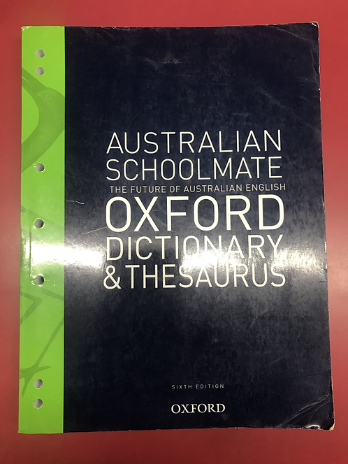 Australian Schoolmate Oxford Dictionary & Thesaurus 6E (SECOND HAND)