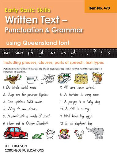 Written Text: Punctuation and Grammar using Queensland font (No. 470)