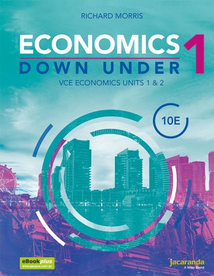 Economics Down Under Book 1 VCE Economics Units 1&2 10E (DIGITAL)