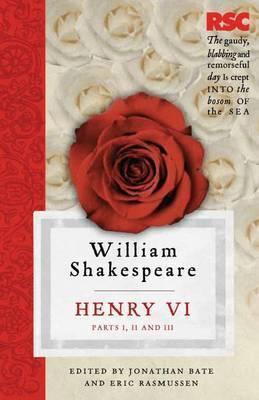 Henry VI Parts I II and III