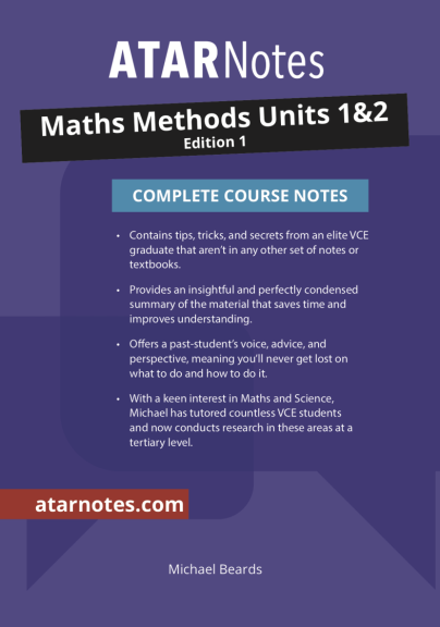 ATARNotes Maths Methods Complete Course Notes Units 1&2