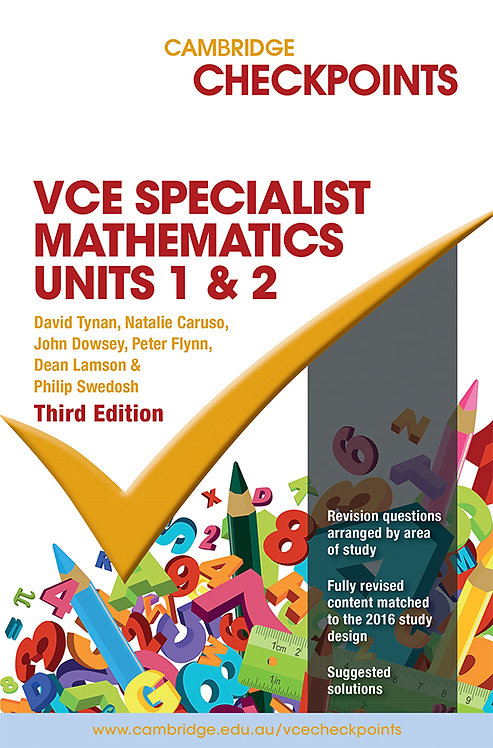 Cambridge Checkpoints VCE Specialist Mathematics Units 1&2 3E