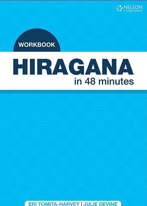 Hiragana in 48 Minutes Workbook