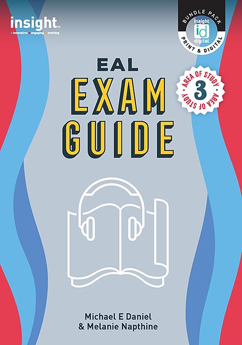 Insight EAL Exam Guide - Area of Study 3 (DIGITAL)