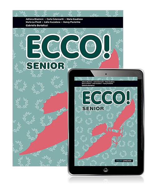 Ecco! Senior Student Book with Ebook (PRINT + DIGITAL)