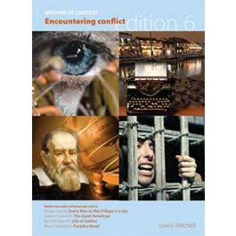 Writing in Context: Encountering Conflict Sixth Edition