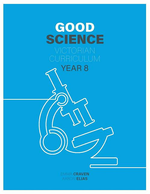 Good Science 8 Victorian Curriculum (PRINT + DIGITAL)