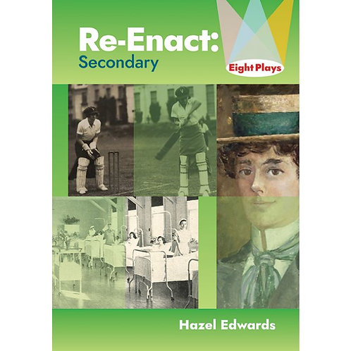 Re-Enact: Secondary - eight plays