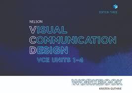 Nelson Visual Communication Design 3E VCE Units 1-4 Workbook
