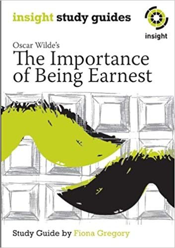Insight Text Guide: The Importance of Being Earnest