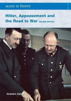 Access to History: Appeasement and the Road to War 2E