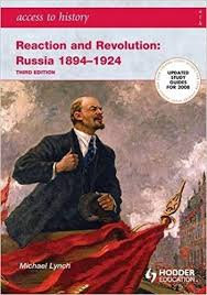 Access to History: Reaction and Revolution: Russia 1894-1924 : 1894-1924