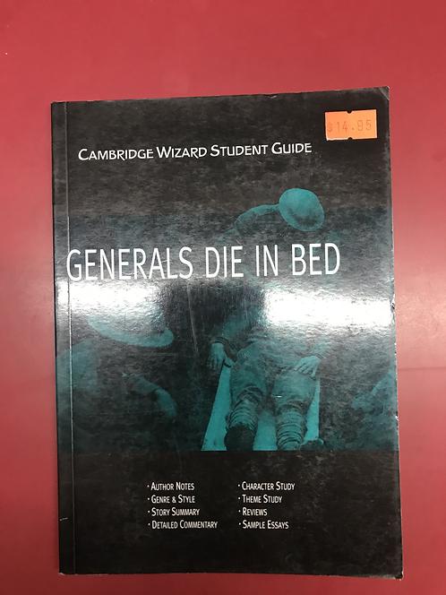 Cambridge Wizard Student Guide: Generals Die in Bed (SECOND HAND)