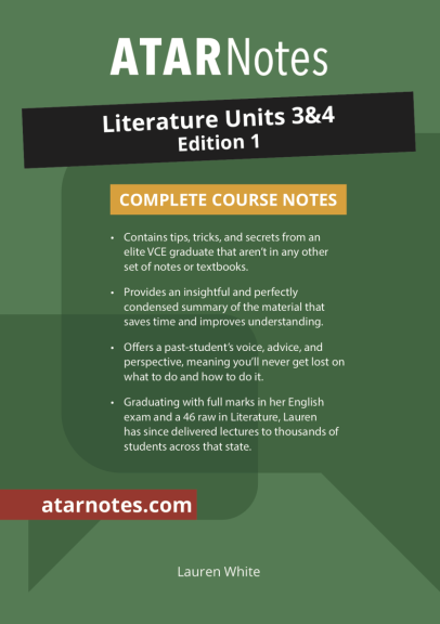 ATARNotes Literature Complete Course Notes Units 3&4