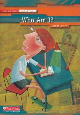 The Heinemann English Project : Who am I?